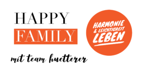 Happy Family mit Team Huetterer